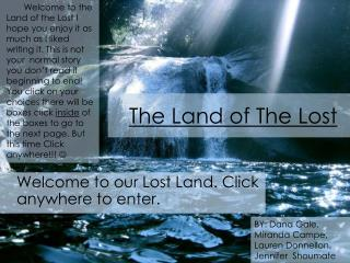 The Land of The Lost