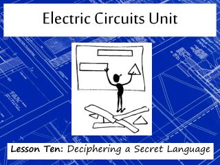 Electric Circuits Unit