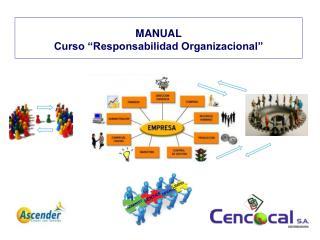 "MANUAL Curso ""Responsabilidad Organizacional"""