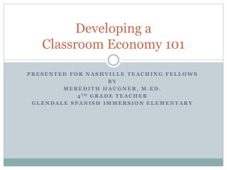 Developing a  Classroom Economy 101