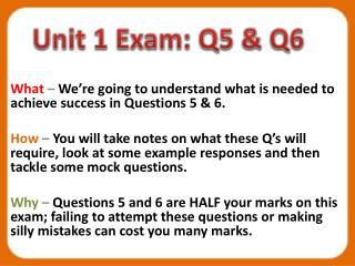 Unit 1 Exam: Q5 & Q6