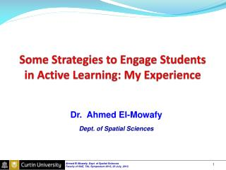 Some Strategies to Engage Students in Active Learning: My Experience