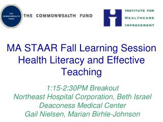 MA STAAR Fall Learning Session Health Literacy and Effective Teaching