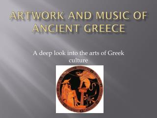 Artwork  and  Music  of  Ancient greece