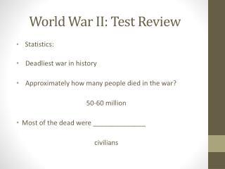 World War II:  Test Review
