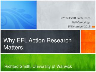 Why EFL Action Research Matters