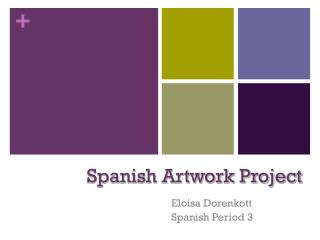 Spanish Artwork Project