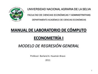 MANUAL DE LABORATORIO DE  CÓMPUTO ECONOMETRÍA I MODELO DE REGRESIÓN GENERAL