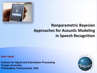 Non p arametric  Bayesian Approaches  for Acoustic  Modeling in Speech Recognition
