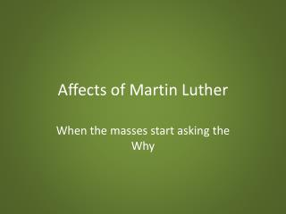 Affects of Martin Luther