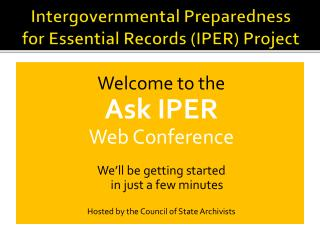 Intergovernmental Preparedness for Essential Records (IPER) Project