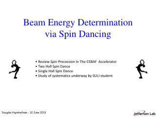 Beam Energy Determination via Spin Dancing