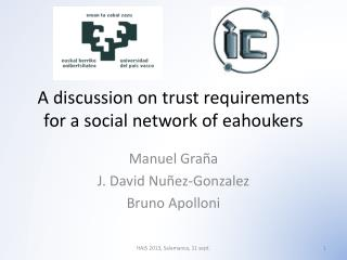 A discussion on trust requirements for a social network of  eahoukers