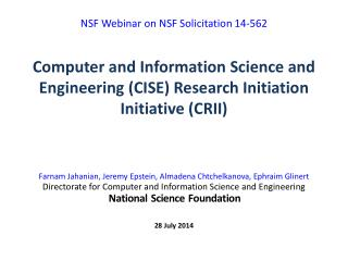 Computer and Information Science and Engineering (CISE) Research Initiation Initiative (CRII)