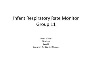 Infant Respiratory Rate Monitor Group 11