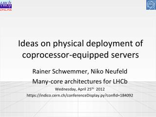 Ideas on physical deployment of  coprocessor-equipped servers