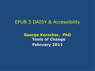 EPUB 3 DAISY & Accessibility