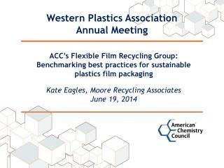 Western Plastics Association Annual Meeting