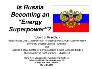 Is Russia Becoming an  Energy Superpower