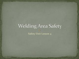 Welding Area Safety