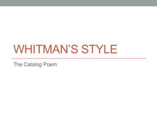 Whitman's Style