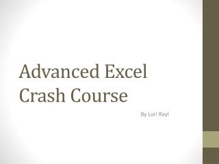 Advanced Excel Crash Course