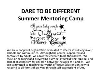 DARE TO BE DIFFERENT Summer Mentoring Camp