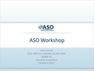 ASO Workshop