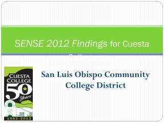 SENSE 2012 Findings  for Cuesta College