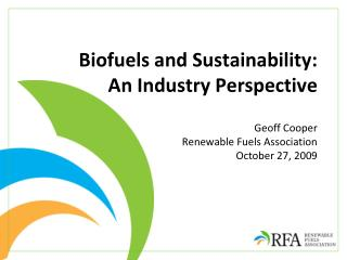 Biofuels and Sustainability:  An Industry Perspective