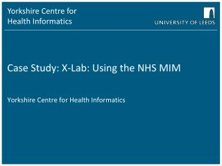 Case Study: X-Lab: Using the NHS MIM