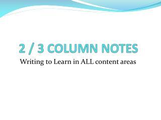 2 / 3 COLUMN NOTES