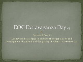 EOC Extravaganza Day 4