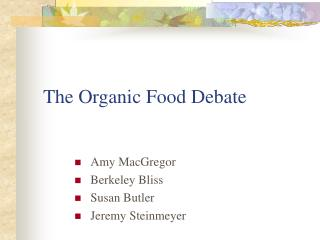 The Organic Food Debate