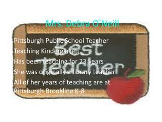Mrs. Debra O'Neill