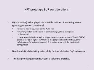 HFT-prototype BUR considerations