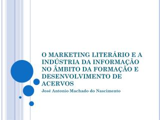 José  Antonio  Machado do Nascimento