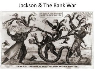 Jackson & The Bank War
