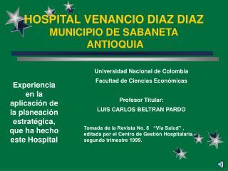HOSPITAL VENANCIO DIAZ DIAZ MUNICIPIO DE SABANETA  ANTIOQUIA