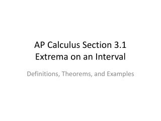AP Calculus Section 3.1 Extrema on  an Interval