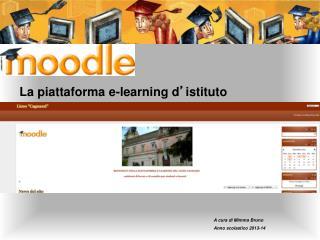 La piattaforma e-learning d � istituto