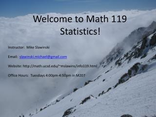 Welcome to Math 119 Statistics!