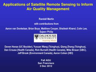 Applications of Satellite Remote Sensing to Inform Air Quality Management