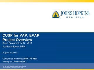 CUSP  for VAP: EVAP Project Overview