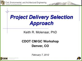 Project Delivery Selection Approach