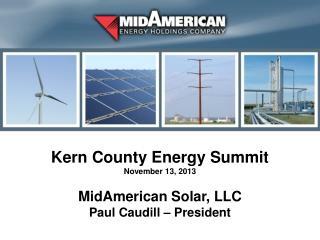Kern County Energy Summit November 13, 2013