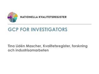 GCP for Investigators