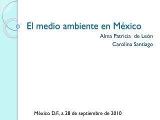 El medio ambiente en México