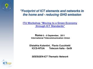 """""""Footprint of ICT elements and networks in the home and  - reducing GHG emission"""