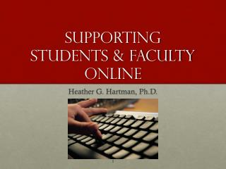 Supporting Students & Faculty Online